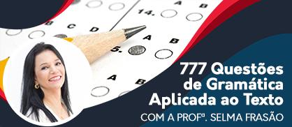 Curso 777 Questões de Gramática Aplicada ao Texto