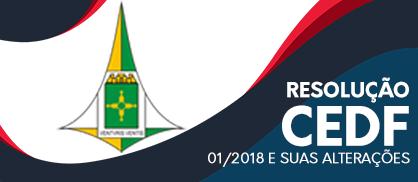 Resolução CEDF 01/2018 e Suas Alterações